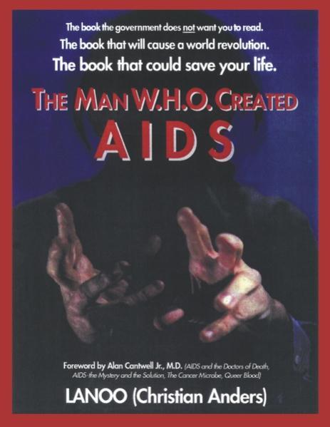 The man who created Aids als Buch (gebunden)