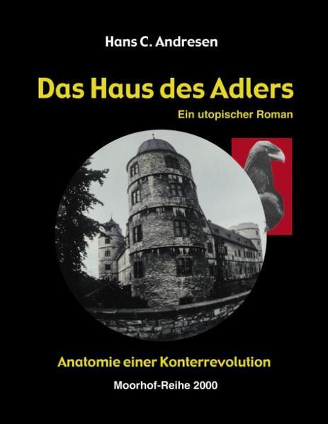 Das Haus des Adlers als Buch (gebunden)