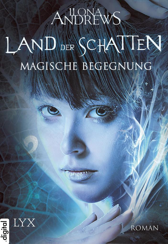 Land der Schatten 01. Magische Begegnung als eBook