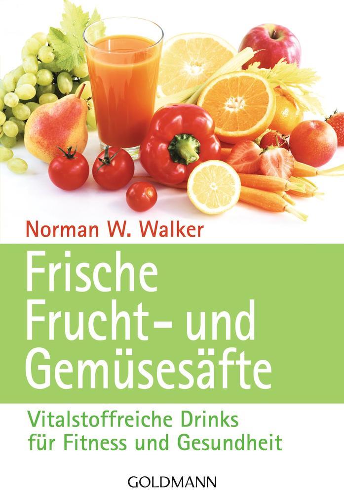 Frische Frucht- und Gemüsesäfte als eBook