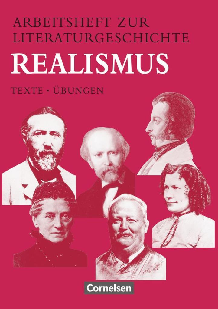 Arbeitsheft zur Literaturgeschichte. Realismus. RSR als Buch (kartoniert)