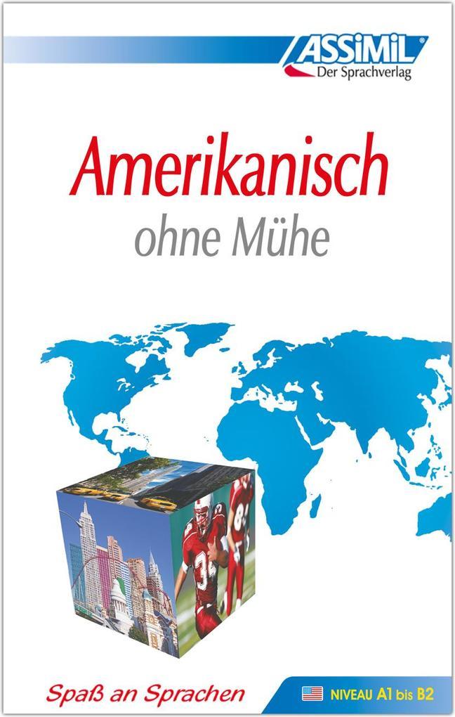 Assimil. Amerikanisch ohne Mühe. Lehrbuch als Buch (kartoniert)