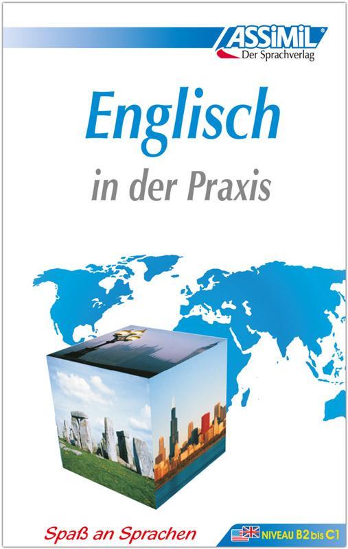 Assimil-Methode. Englisch in der Praxis. Lehrbuch als Buch (gebunden)