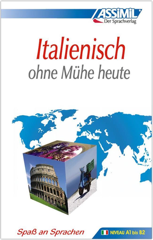 Assimil. Italienisch ohne Mühe heute. Lehrbuch als Buch (gebunden)