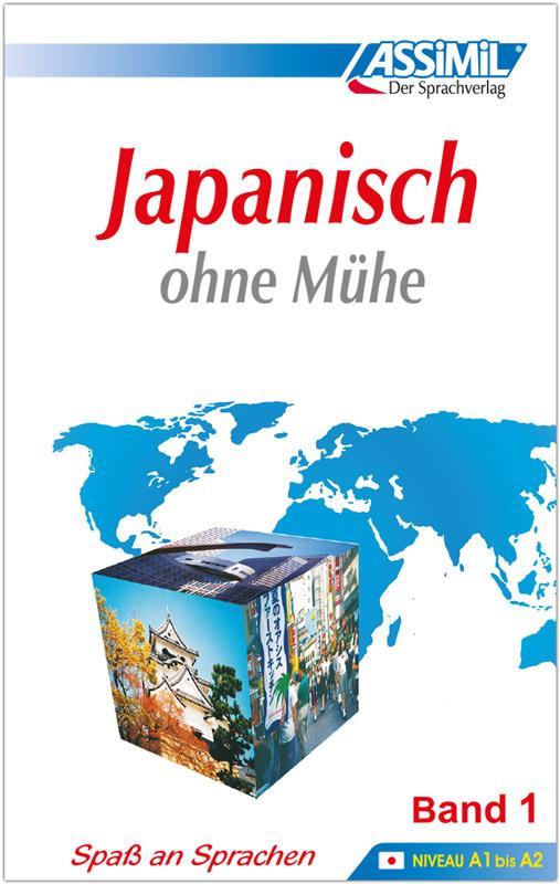 Assimil. Japanisch ohne Mühe 1. Lehrbuch als Buch (gebunden)