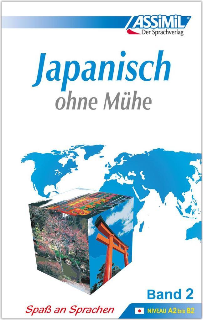 Assimil. Japanisch ohne Mühe 2. Lehrbuch als Buch (gebunden)