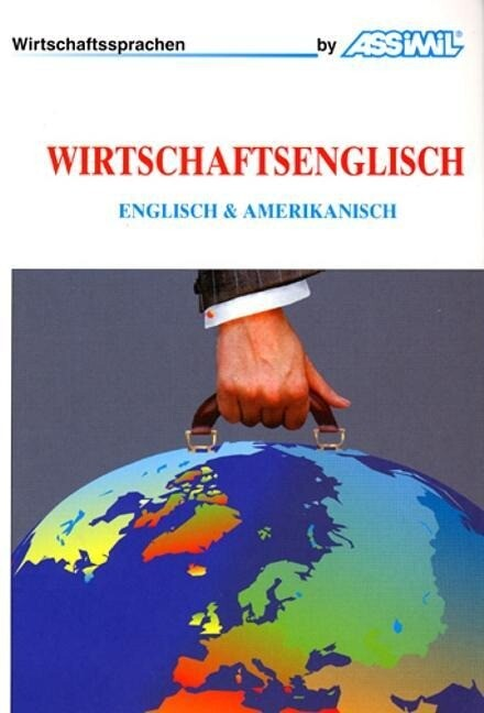 Assimil-Methode. Wirtschaftsenglisch. Lehrbuch als Buch (gebunden)