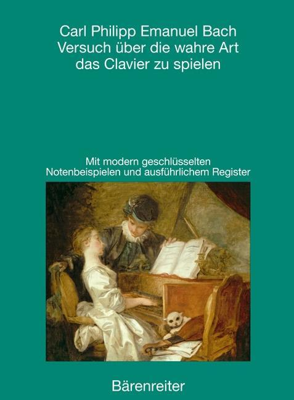 Versuch über die wahre Art das Clavier zu spielen als Buch (kartoniert)