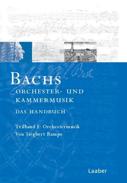 Bach-Handbuch 5 /2 Tle. Bachs Kammermusik und Orchesterwerke als Buch (gebunden)
