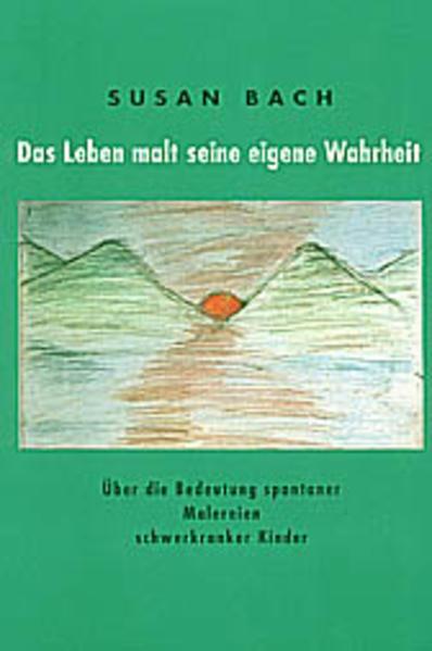 Das Leben malt seine eigene Wahrheit. 2 Bde als Buch (kartoniert)