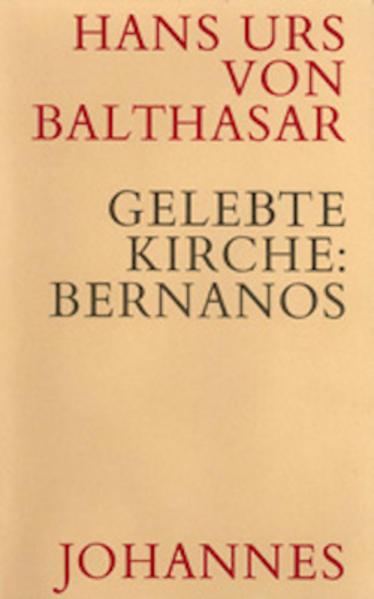 Gelebte Kirche - Bernanos, Georges als Buch (gebunden)