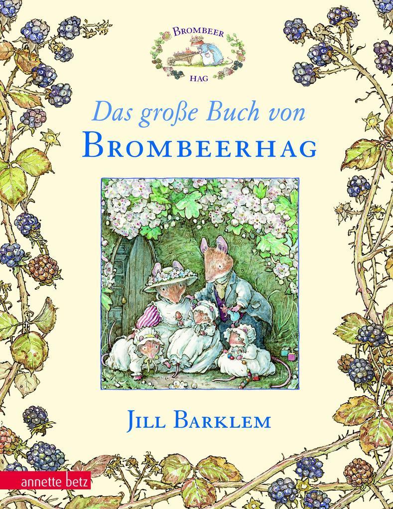 Das große Buch von Brombeerhag als Buch (kartoniert)