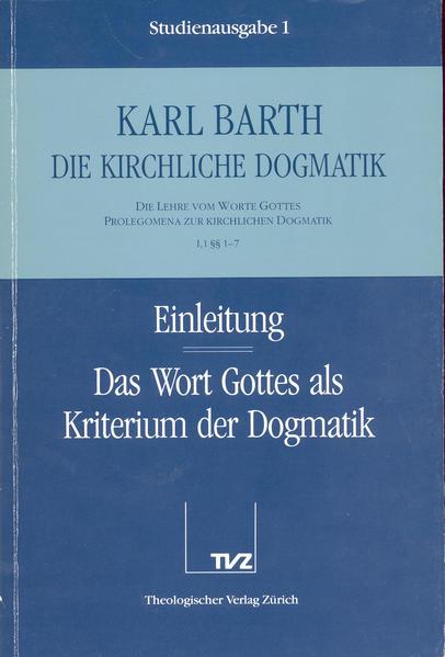 Einleitung / Wort Gottes als Kriterium der Dogmatik als Buch (kartoniert)