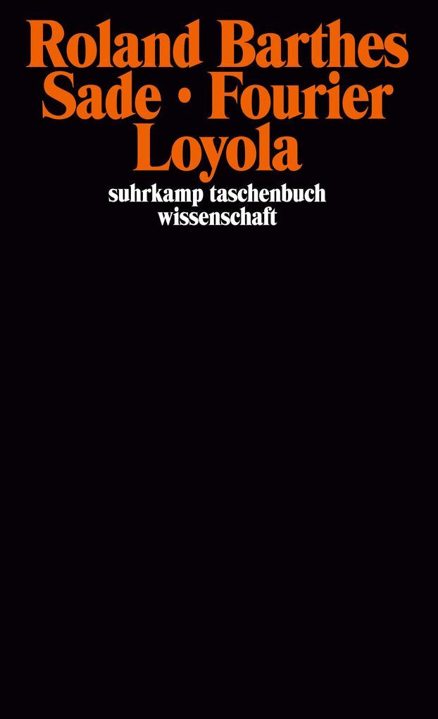 Sade Fourier Loyola als Buch (kartoniert)