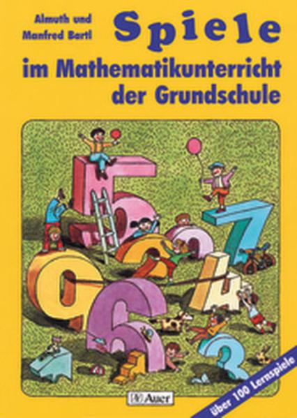 Spiele im Mathematikunterricht der Grundschule als Buch (kartoniert)