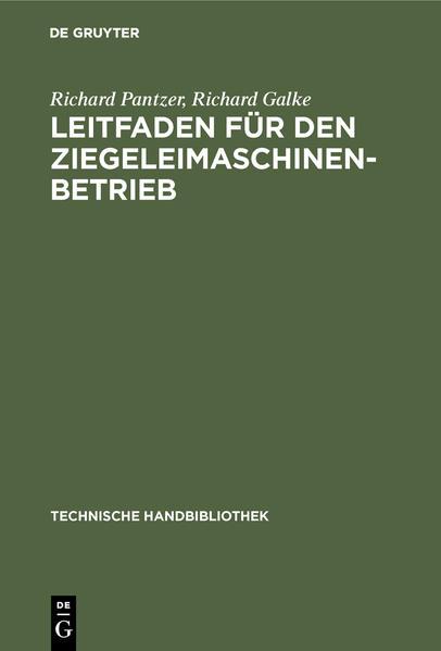 Leitfaden für den Ziegeleimaschinen-Betrieb als Buch (gebunden)
