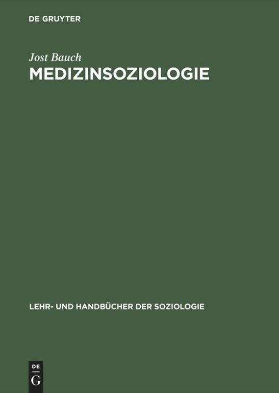 Medizinsoziologie als Buch (gebunden)