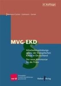 Mitarbeitervertretungsgesetz der Evangelischen Kirche in Deutschland ( MVG-EKD) als Buch (gebunden)
