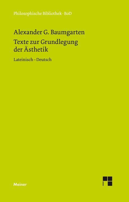 Texte zur Grundlegung der Ästhetik als Buch (gebunden)