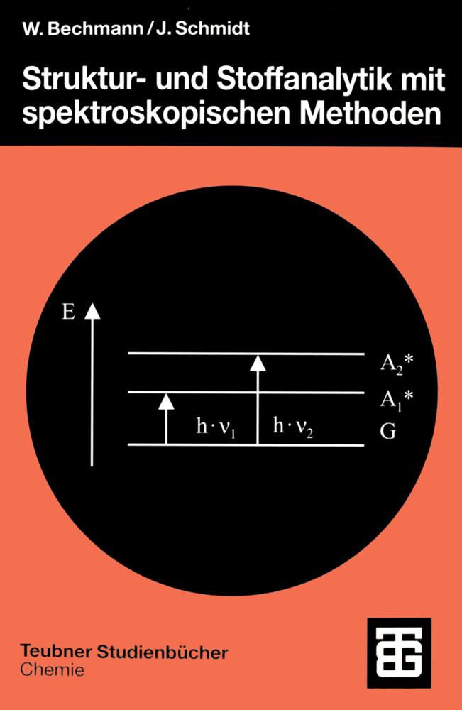 Struktur- und Stoffanalytik mit spektroskopischen Methoden als Buch (kartoniert)