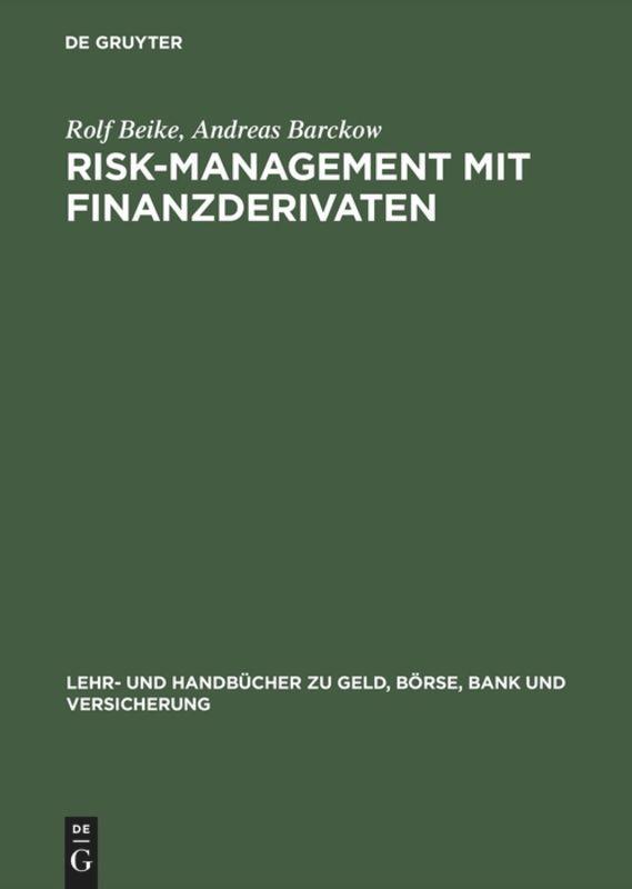 Risk-Management mit Finanzderivaten als Buch (gebunden)