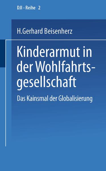 Kinderarmut in der Wohlfahrtsgesellschaft als Buch (gebunden)