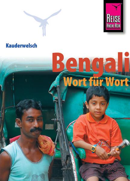 Kauderwelsch Sprachführer Bengali - Wort für Wort. als Buch (kartoniert)
