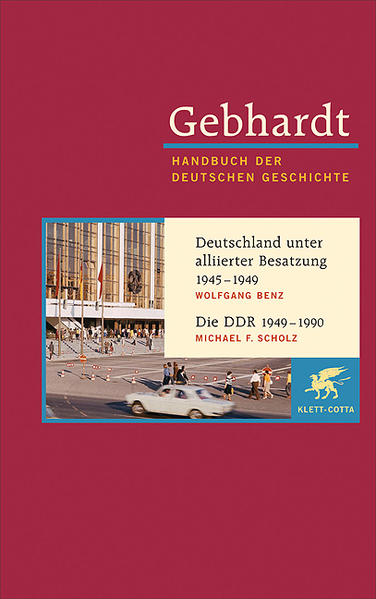 Deutschland unter alliierter Besatzung 1945-1949. Die DDR 1949-1990 als Buch (gebunden)