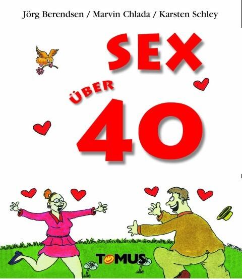 Sex über 40 als Buch (kartoniert)