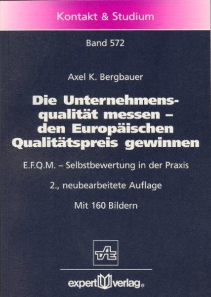 Die Unternehmensqualität messen, den Europäischen Qualitätspreis gewinnen als Buch (kartoniert)