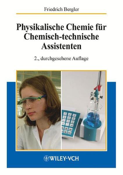 Physikalische Chemie für Chemisch-technische Assistenten als Buch (kartoniert)