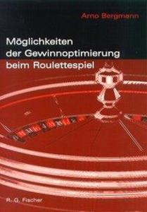Möglichkeiten der Gewinnoptimierung beim Roulettespiel als Buch (kartoniert)