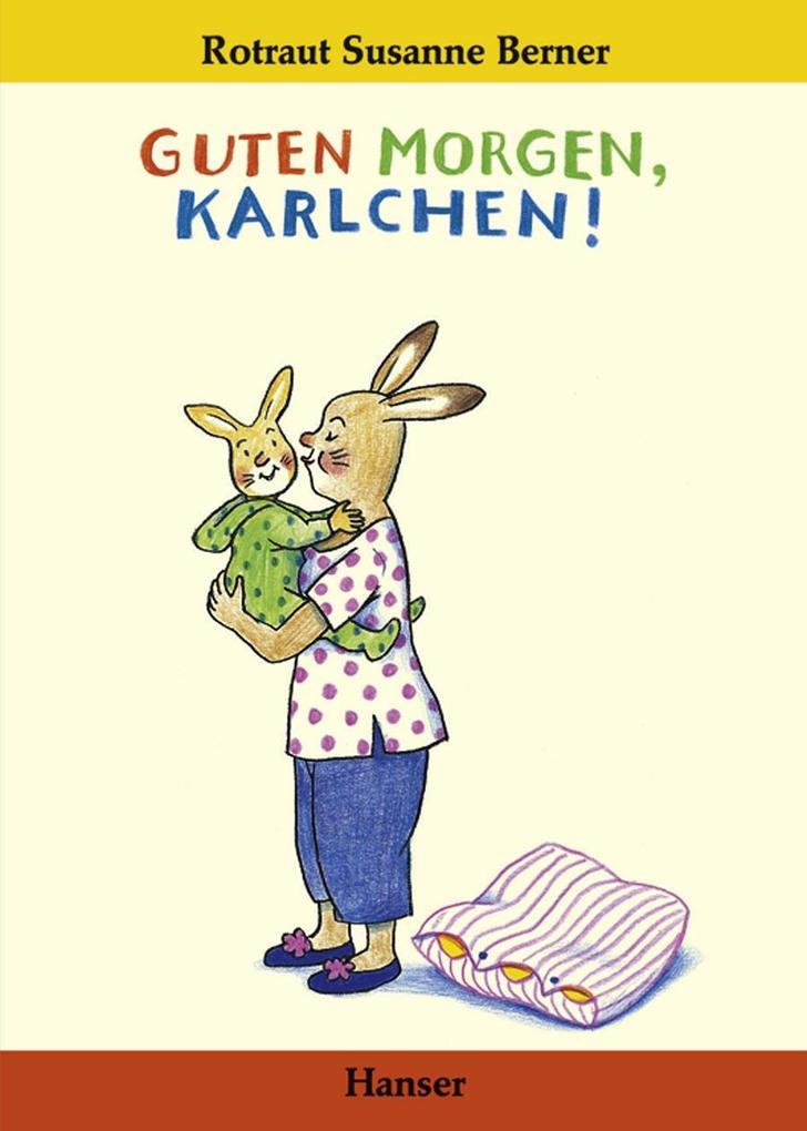 Guten Morgen, Karlchen! als Buch (gebunden)