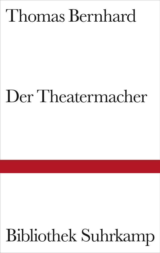 Der Theatermacher als Buch (gebunden)