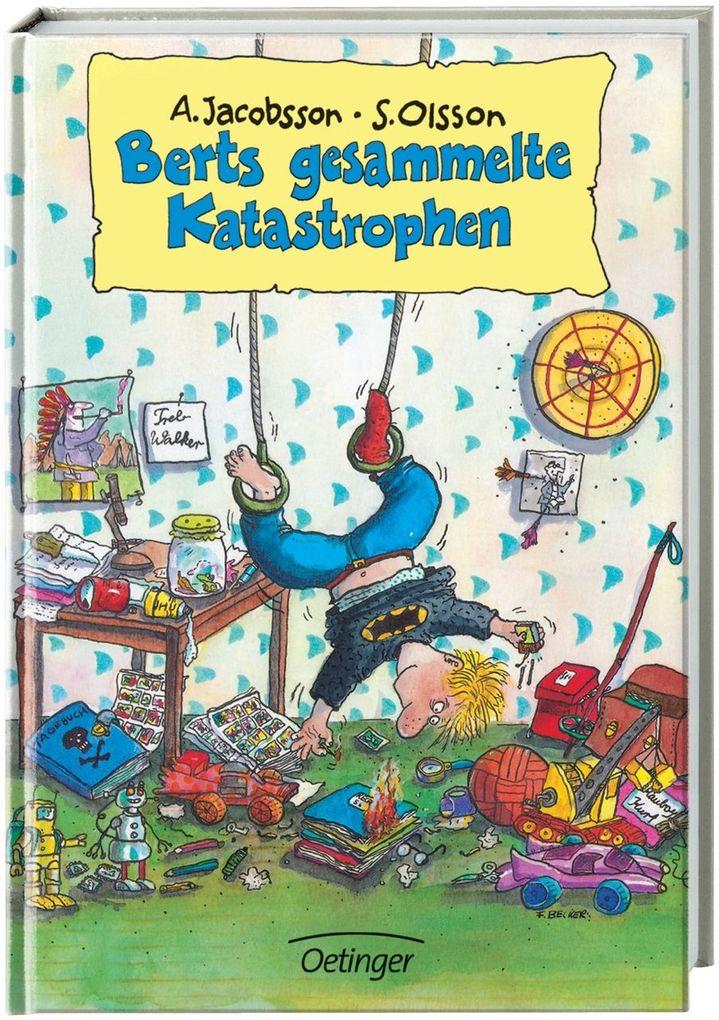 Berts gesammelte Katastrophen als Buch (gebunden)