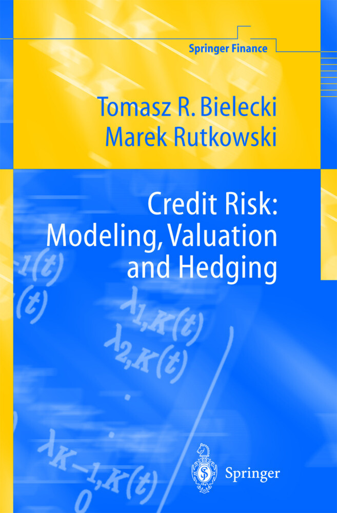 Credit Risk: Modelling, Valuation and Hedging als Buch (gebunden)