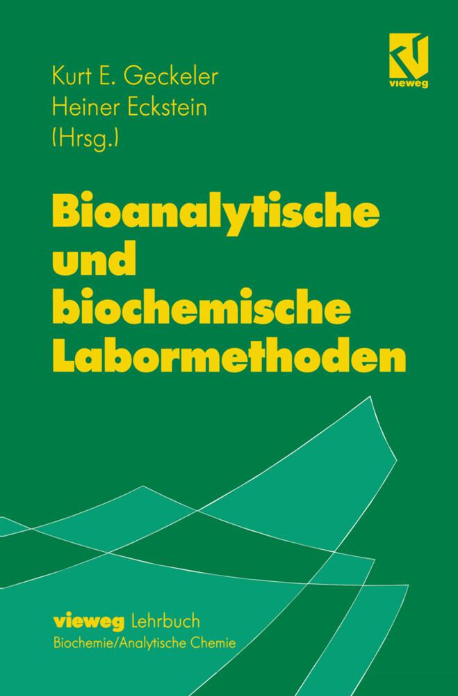 Bioanalytische und biochemische Labormethoden als Buch (gebunden)