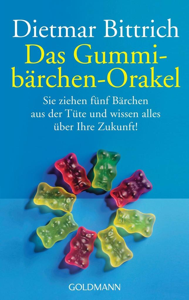 Das Gummibärchen-Orakel als Taschenbuch