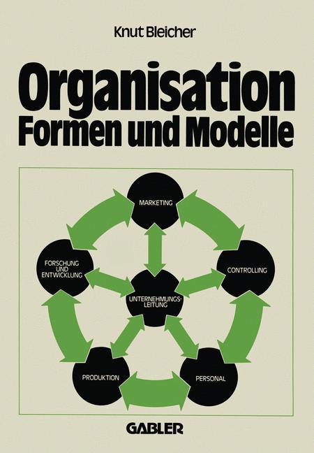Organisation - Formen und Modelle als Buch (gebunden)