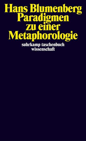 Paradigmen zu einer Metaphorologie als Taschenbuch