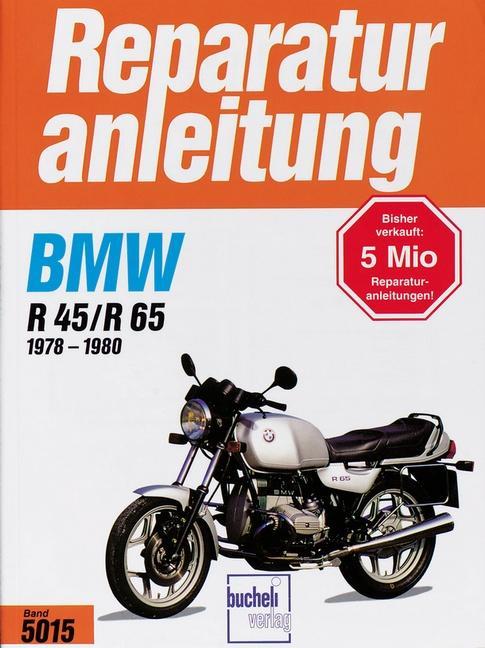 BMW R 45/R 65 (1978 bis 1980) als Buch (kartoniert)