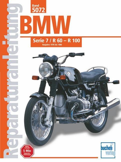BMW Serie 7 / R 60 - 100 Baujahre 1976 bis 1980 als Buch (kartoniert)