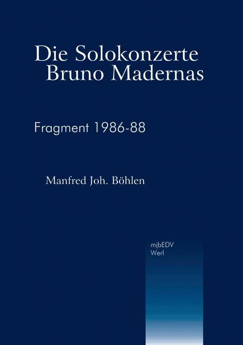 Die Solokonzerte Bruno Madernas als Buch (kartoniert)