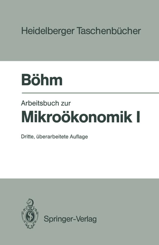 Arbeitsbuch zur Mikroökonomik I als Taschenbuch