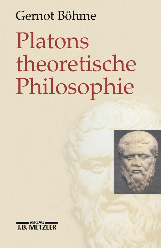 Platons theoretische Philosophie als Buch (gebunden)