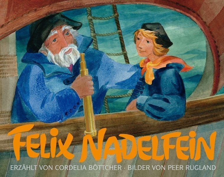 Felix Nadelfein als Buch (kartoniert)