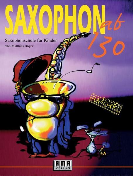 Saxophon ab 130. Mit CD als Buch (kartoniert)