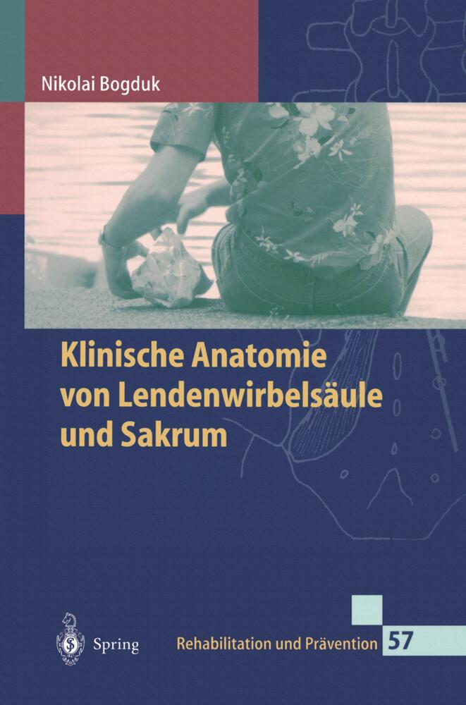 Klinische Anatomie von Lendenwirbelsäule und Sakrum als Buch (kartoniert)