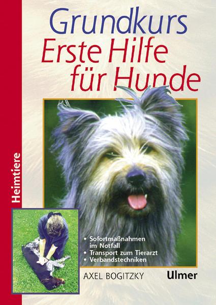 Grundkurs Erste Hilfe für den Hund als Buch (gebunden)