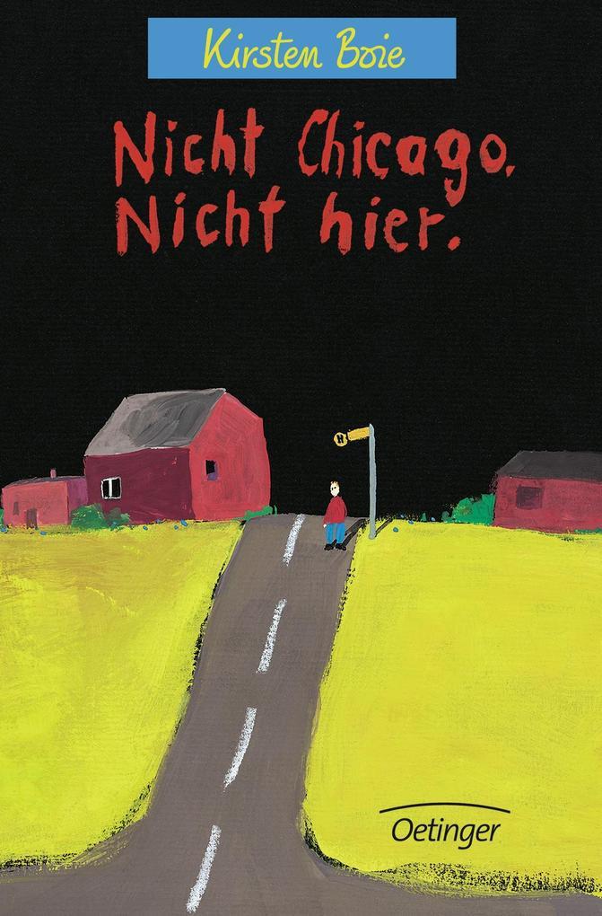 Nicht Chicago, nicht hier als Buch (gebunden)